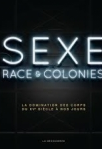 Sexe, race & colonies