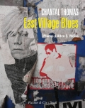 """East Village Blues"" de Chantal Thomas et Allen S. Weiss"
