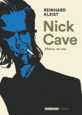"""Nick Cave - Mercy on me"" par Reinhard Kleist"