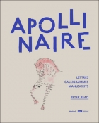 Apollinaire - Lettres, calligrammes, manuscrits