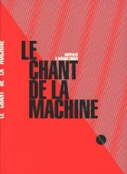 Le chant de la machine