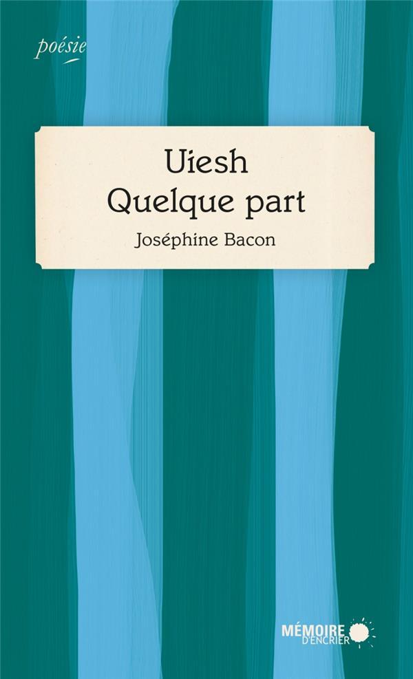 """Couverture """"Uiesch - Quelque part"""""""